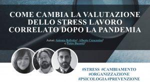 """Cambiamento, Pandemia e Stress lavoro-correlato, un modello operativo per la Valutazione SLC proposto da autorevoli colleghi, tra cui i """"nostri SIPLO""""."""