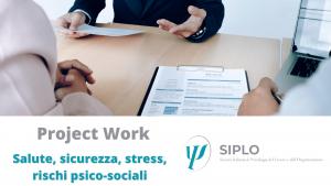 L'idoneità psicologica e il rientro al lavoro, entriamo nel merito di un Project Work SIPLO.